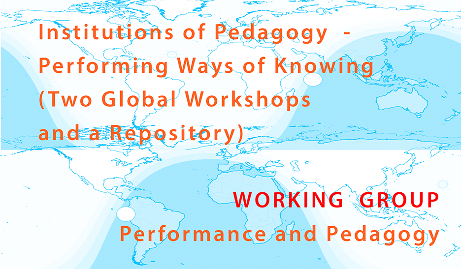 Call for participation: Performance and Pedagogy Working Group